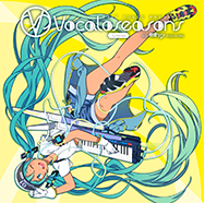 EXIT TUNES PRESENTS Vocaloseasons feat.初音ミク~Summer~CDジャケット